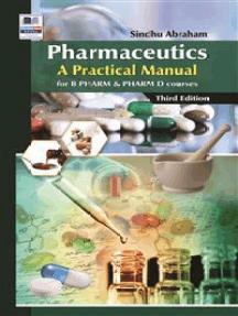 Pharmaceutics: A Practical Manual for PHARM & PHARM D Courses