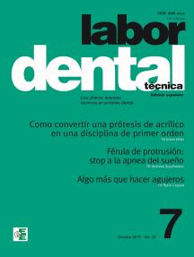 Labor Dental Técnica Vol.22 Octubre 2019 nº7