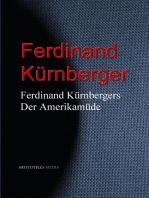 Ferdinand Kürnbergers Der Amerikamüde