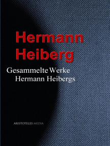 Gesammelte Werke Hermann Heibergs