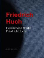 Gesammelte Werke Friedrich Huchs