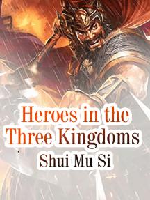 Heroes in the Three Kingdoms: Volume 5