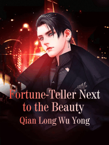 The Fortune-teller Next to the Beauty: Volume 5