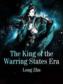 The King of the Warring States Era: Volume 5