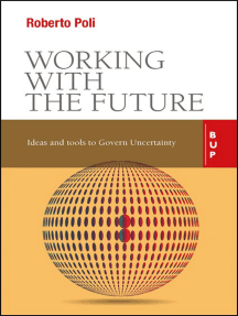 Working with the Future: Ideas and Tools to Govern Uncertainty