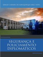 Segurança E Policiamento Diplomáticos