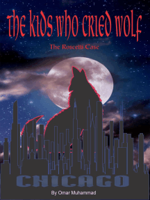 The Kids Who Cried Wolf: The Roscetti Case