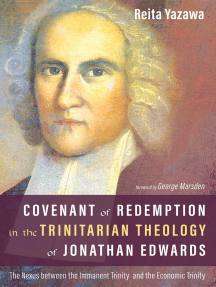 Covenant of Redemption in the Trinitarian Theology of Jonathan Edwards: The Nexus between the Immanent Trinity and the Economic Trinity