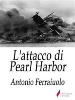 L'attacco di Pearl Harbor