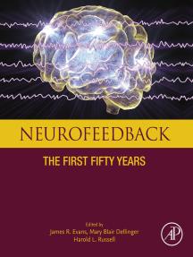 Neurofeedback: The First Fifty Years
