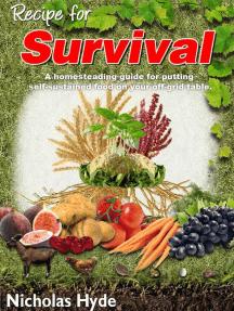 Recipe for Survival