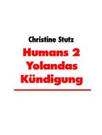 Humans 2 Yolandas Kündigung