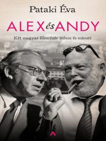 Alex és Andy: Két magyar filmcézár itthon és másutt