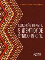 Educação Infantil e Identidade Étnico-Racial