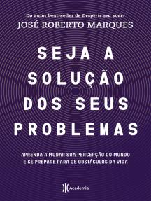 Seja a solução dos seus problemas