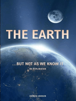 The Earth… but not As We Know It