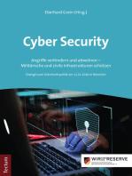 Cyber Security: Angriffe verhindern und abwehren - Militärische und zivile Infrastrukturen schützen