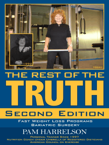THE REST OF THE TRUTH: Second Edition: Fast Weight Loss Programs/Bariatric Surgery