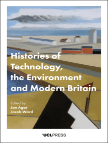 Histories of Technology, the Environment and Modern Britain