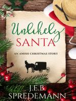 Unlikely Santa (An Amish Christmas Story)