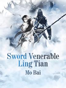Sword Venerable Ling Tian: Book 5