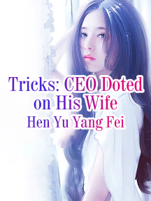 Tricks: CEO Doted on His Wife: Volume 5