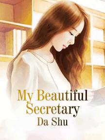 My Beautiful Secretary: Volume 5