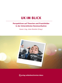 UK im Blick: Perspektiven auf Theorien und Praxisfelder in der Unterstützten Kommunikation