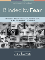 Blinded by Fear