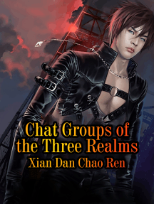 Chat Groups of the Three Realms: Volume 4