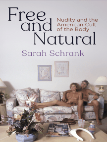 Free and Natural: Nudity and the American Cult of the Body