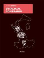 L'Italia al contrario