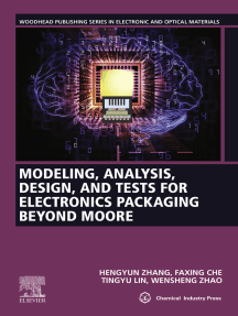 Modeling, Analysis, Design, and Tests for Electronics Packaging beyond Moore