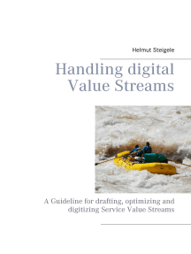 Handling digital Value Streams: A Guideline for drafting, optimizing and digitizing Service Value Streams