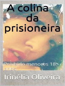 A colina da prisioneira