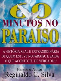 Os 60 Minutos No Paraíso: A Historia Real E Extrodinaria De Quem Esteve No Paraíso  E Saiba  O Que Aconteceu De Verdade!!!