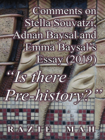 "Comments on Stella Souvatzi, Adnan Baysal and Emma Baysal's Essay (2019) ""Is there Pre-history"""