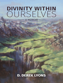 Divinity Within Ourselves (Book 2): A Memoir