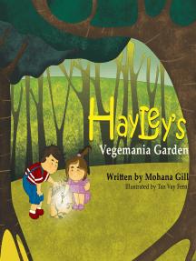 Hayley's Vegemania Garden