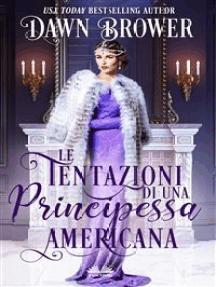 Le Tentazioni Di Una Principessa Americana