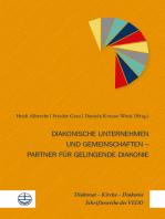 Diakonische Unternehmen und Diakonische Gemeinschaften – Partner für gelingende Diakonie
