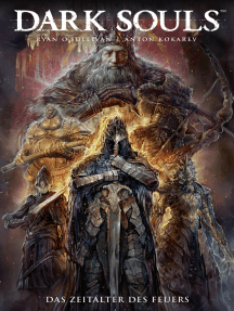 Dark Souls- Das Zeitalter des Feuers, Band 4