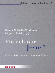 """Einfach nur Jesus?: Eine Kritik am """"Mission Manifest"""""""