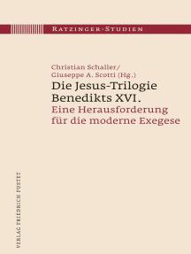Die Jesus-Trilogie Benedikts XVI.: Eine Herausforderung für die moderne Exegese
