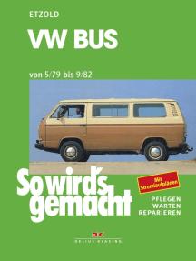 VW Bus 05/79 bis 09/82: So wird´s gemacht - Band 24