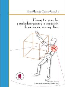 Conceptos generales para la descripción y evaluación de los riesgos por carga física