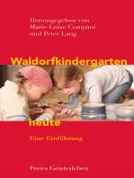 Waldorfkindergarten heute
