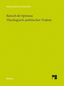 Theologisch-politischer Traktat: Tractatus theologico-politicus. Vollständige Neuübersetzung 2012