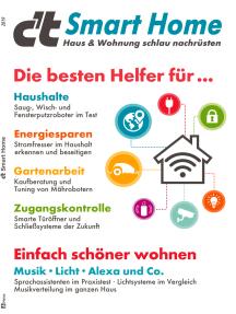 c't Smart Home (2019): Haus & Wohnung schlau nachrüsten