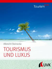Tourismus und Luxus: Tourism NOW